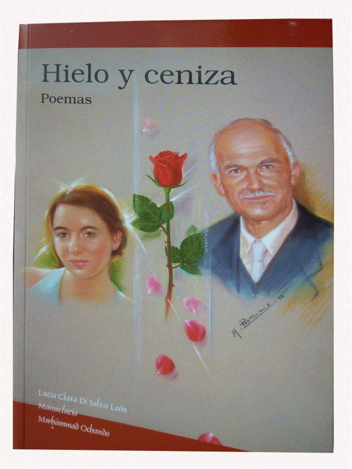 Portada Hielo y ceniza. Poemas - Lucía Clara Di Salvo león y Manuel Ochando Ortiz