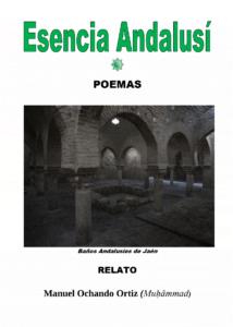Esencia Andalusí - Manuel Ochando Ortiz